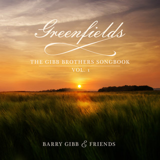 Greenfields:The Gibb Brothers' Songbook (Vol. 1)