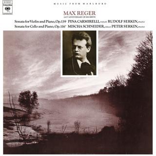 Reger:Violin Sonata No. 9, Op. 139 & Cello Sonata No. 4, Op. 116