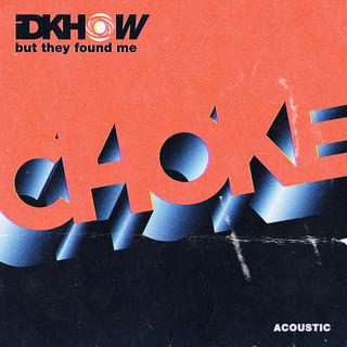 Choke (Acoustic)