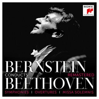 Bernstein Conducts Beethoven - Symphonies, Overtures & Missa Solemnis (Remastered)