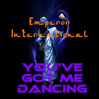 You\'ve Got Me Dancing