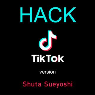 HACK (TikTok version)