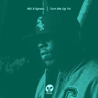 Turn Me Up Yo