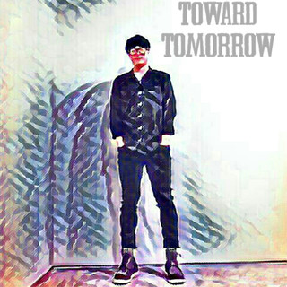 Toward Tommorrow