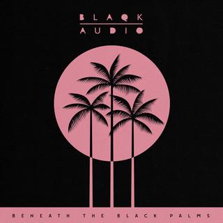 Beneath The Black Palms (Side A)