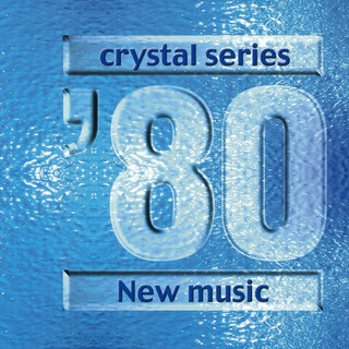クリスタルサウンド オルゴール ~ ニューミュージック 80 年代 ~