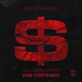 All Designer (Low Tempo Edit)