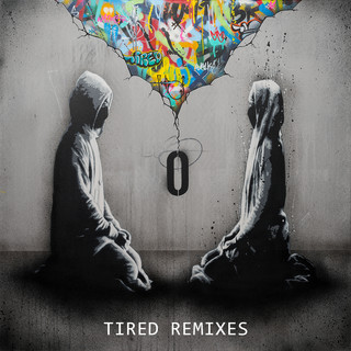 Tired (Tired Remixes)