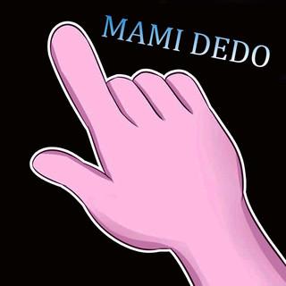 Mami Dedo