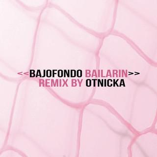 Bailarín (Otnicka Remix)
