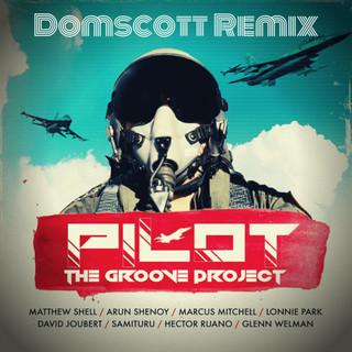 Pilot (Domscott Remix)