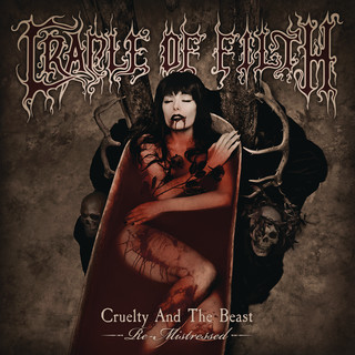 Cruelty And The Beast - Re - Mistressed