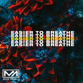 Easier To Breathe