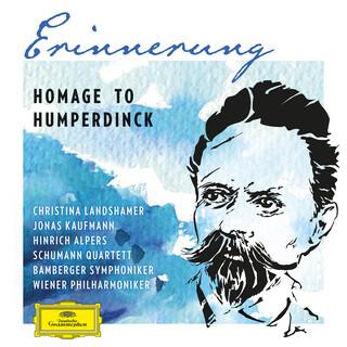Erinnerung – Homage To Humperdinck