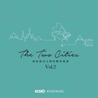 兩座城市之間的鋼琴連線 The Two Cities Vol.2