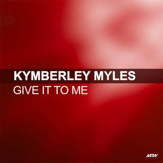 Give It To Me (Boy In Motion Mix)