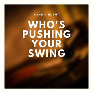 Who's Pushing Your Swing