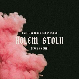 Kolem Stolu (Feat. Separ & Nerieš)