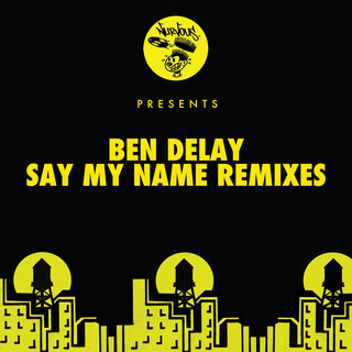 Say My Name (Remixes)
