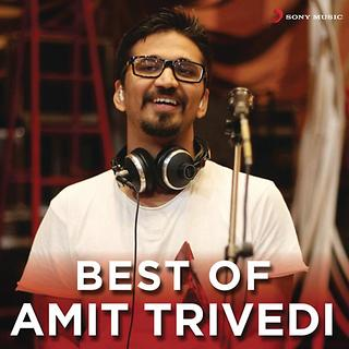Best Of Amit Trivedi