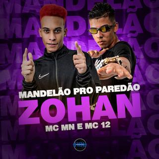 MANDELÃO PRO PAREDÃO ZOHAM