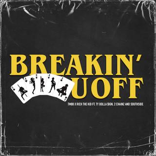 Breakin\' U Off