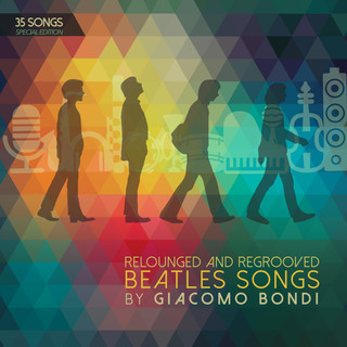 The Beatles Relounged And Regrooved By Giacomo Bondi