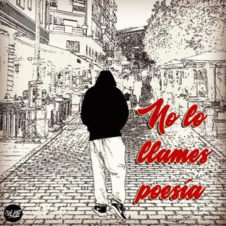 No Lo Llames Poesía