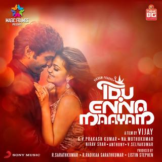 Idu Enna Maayam (Original Motion Picture Soundtrack)