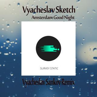 Amsterdam Good Night