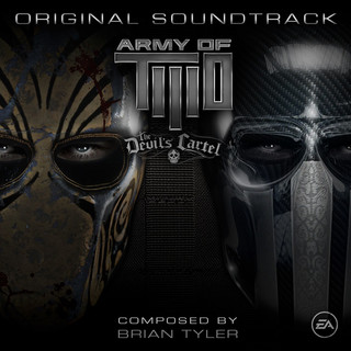 Army Of TWO:The Devil\'s Cartel (Original Soundtrack)
