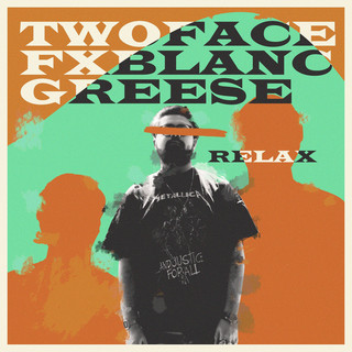 RELAX (Feat. Fx Blanc & Greese)