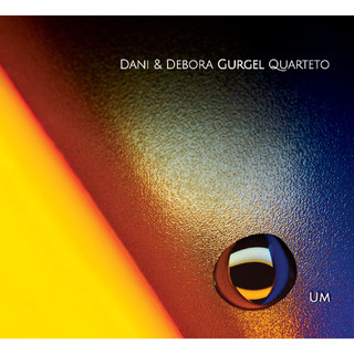 一 / 丹妮 & 黛博拉.巴西爵士四重奏樂團 (Garra:Dani & Debora Gurgel Quarteto)