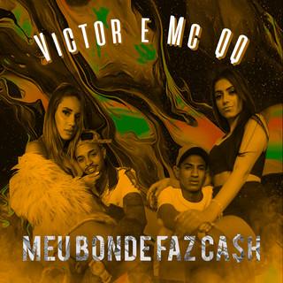 Meu Bonde Faz Cash (Feat. MC QQ)