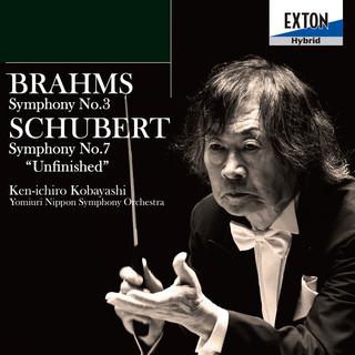 ブラームス:交響曲 第 3 番、シューべルト:交響曲 第 7 番「未完成」