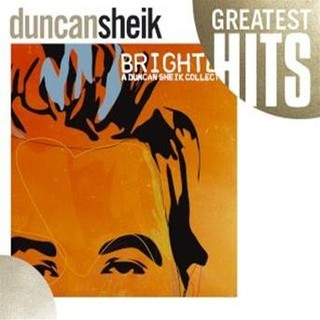 Greatest Hits - Brighter:A Duncan Sheik Collection