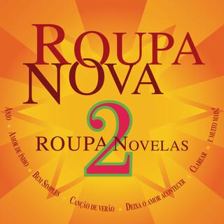 Roupa Nova - Novelas 2