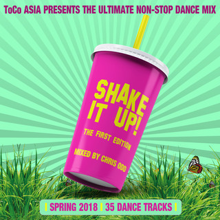 Shake It Up ! (The First Edition Mixed By Chris Odd)