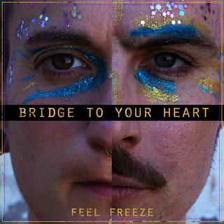 Bridge To Your Heart (Short Version)