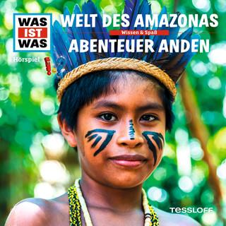 63:Welt Des Amazonas / Abenteuer Anden