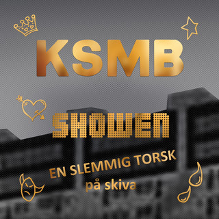 Showen - En Slemmig Torsk