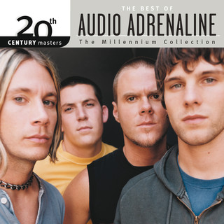 20th Century Masters - The Millennium Collection:The Best Of Audio Adrenaline