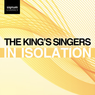 The King's Singers:In Isolation