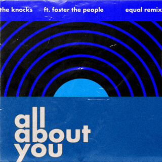All About You (Feat. Foster The People) (Equal Remix)