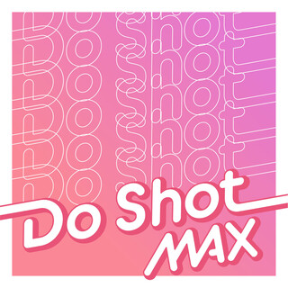Do Shot