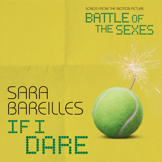 If I Dare (From Battle Of The Sexes)