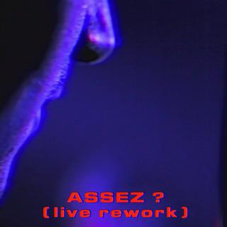 Assez ? (Live)