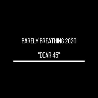 Barely Breathing 2020