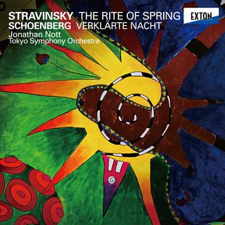 ストラヴィンスキー:バレエ音楽「春の祭典」&シェーンベルク:浄められた夜 (Stravinsky: The Rite of Spring & Schoenberg: Verklarte Nacht)