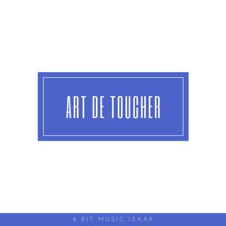 Art De Toucher